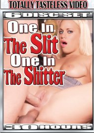 One In The Slit One In The Shitter Movie