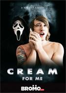 Cream For Me Porn Movie