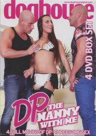 DP The Nanny With Me Box Set Porn Movie