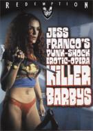 Jess Francos - Punk-Shock Erotic-Opera: Killer Barbys Movie