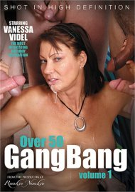Over 50 GangBang Vol. 1 Porn Video