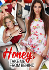 Honey, Take Me from Behind! Boxcover