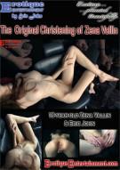Original Christening of Zena Vallin Porn Video