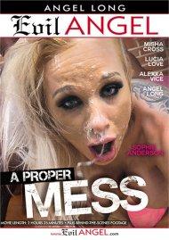 Proper Mess, A