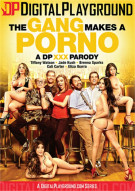 Gang Makes A Porno, The Porn Movie