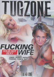 Fucking Your Hot Sexy Wife Porn Movie