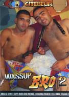 Wassup Bro 2 Porn Movie