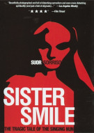 Sister Smile: The Tragic Tale Of The Singing Nun Movie