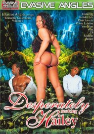 Desperately Seeking Hailey Porn Movie