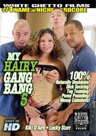 My Hairy Gang Bang 5 Porn Movie