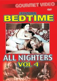 Bedtime All Nighters Vol. 4 Porn Video
