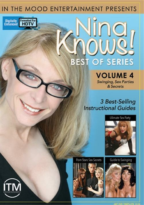 Nina Knows! Best Of Series Vol. 4: Swinging, Sex Parties & Secrets