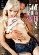 I Came Inside My Sister 2 Porn Movie