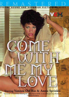 Come With Me My Love Porn Video