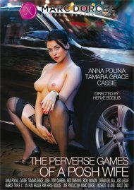 The Perverse Games of a Posh Wife porn DVD from Marc Dorcel.