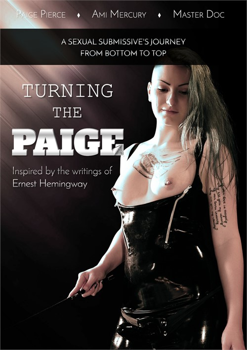 Turning the Paige: A Sexual Submissives Journey From Bottom to Top