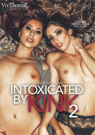 Intoxicated By Kink 2 Porn Video