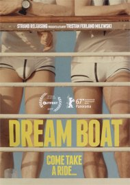 Dream Boat gay cinema DVD from Strand Releasing.