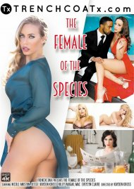 The Female Of The Species porn DVD shot in HD.