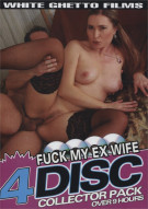 Fuck My Ex Wife 4 Disc Collector Pack Porn Movie