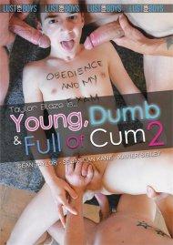 Young, Dumb & Full of Cum 2 image