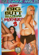 Horny Big Butt Brazilian Mothers 3 Porn Video