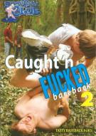 Caught n Fucked Bareback 2 Porn Movie