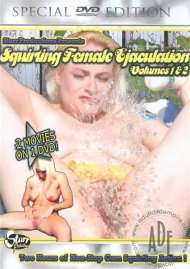 Squirting Female Ejaculation Vol. 1 & 2 Porn Video