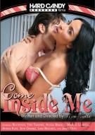 Come Inside Me Porn Movie