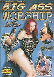 Big Ass Worship Porn Movie