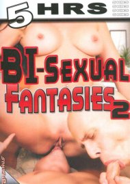 Bisexual Fantasies 2 Porn Video