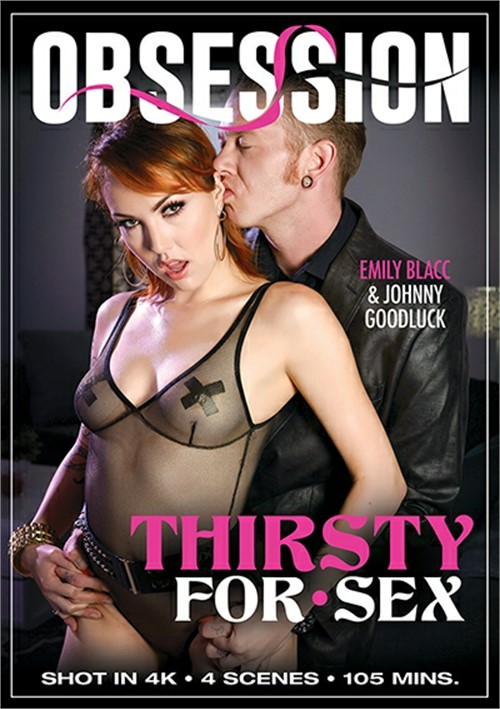 Thirsty For Sex