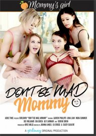 Don't Be Mad Mommy image