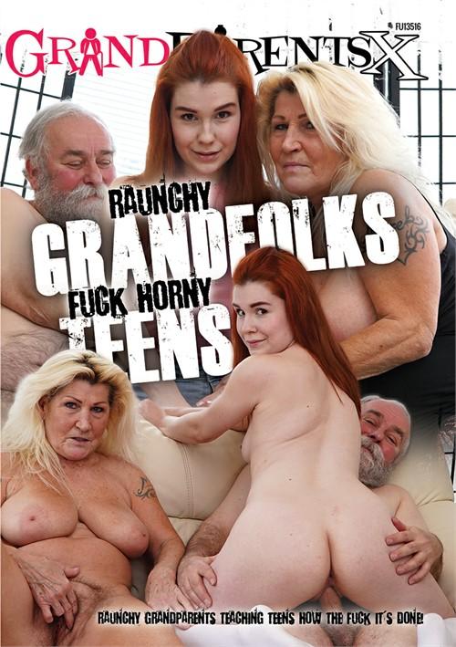 Raunchy Grandfolks Fuck Horny Teens