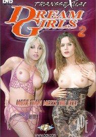 Transsexual Dream Girls 2 Porn Video