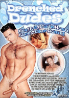 Drenched Dudes Porn Movie