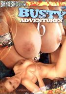 Busty Adventures Vol. 6 Porn Movie