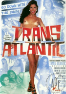 Trans Atlantic Porn Movie