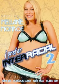 I Prefer Interracial 2 Porn Video