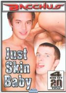 Just Skin Baby Porn Movie