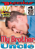 My Brother & Uncle Porn Movie