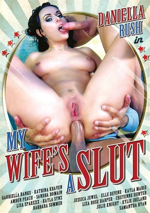 My Wifes A Slut