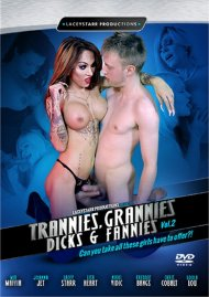 Trannies, Grannies Dicks & Fannies Vol. 2