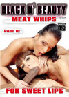 Meat Whips for Sweet Lips Part 10 Boxcover