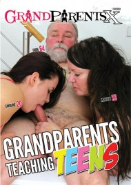 Grandparents Teaching Teens streaming porn video from GrandparentsX