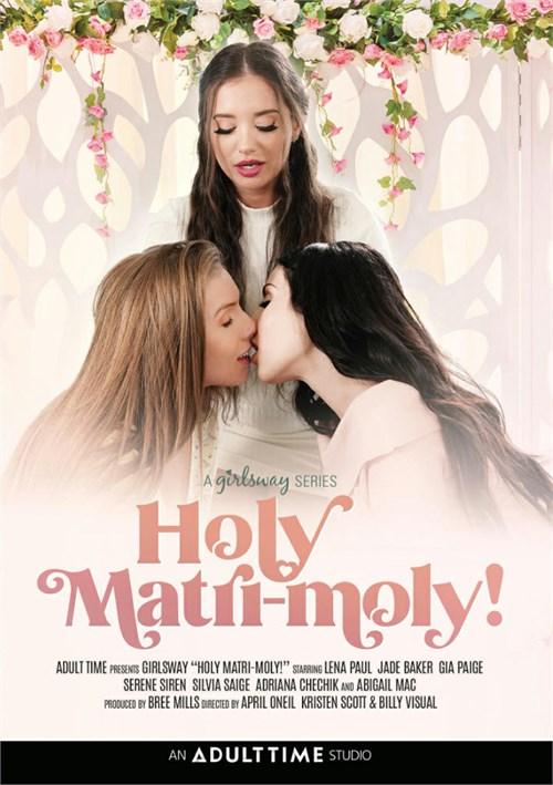 Holy Matri-Moly!