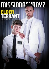 Elder Terrant: Chapters 1-4 gay porn movie from Missioanry Boyz