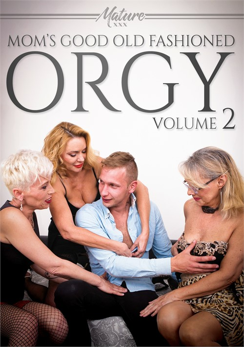 Mom's Good Old Fashioned Orgy 2 (2021)