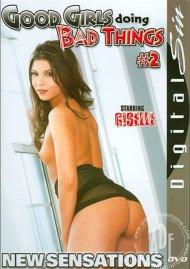 Good Girls Doing Bad Things #2 Porn Video