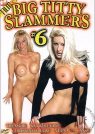 Big Titty Slammers #6